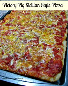 Victory Pig Sicilian Style Pizza #Sunday Supper Hometown Foods Copycat recipe for Victory Pig Pizza, a Wilkes-Barre/Scranton Area favorite!