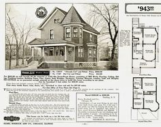 Sears home, in the early 1900's. This one for only $943.00. About 100 years later and you can't even build a shed for that amount of money...