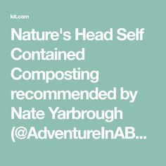 Nature's Head Self Contained Composting recommended by Nate Yarbrough (@AdventureInABackpack) • Kit
