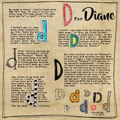 D for Diane - Day 1-MOC5-Alphas by CD Muckosky: Sock Hop, Doo-Ah-Ditty, Jellybean Toes, Ink Pot, Bubble Mailer, Shimmer, Oh Happy Day, Mixed Bag, Mini Miss Mess, Markerific, Little Scooter, Kinda Nerdy, Kinda Nerdy Outlines, Art Notes Alpha. CD Muckosky | Naturel - paper Pink Reptile Designs | Bordered Font | The Rose
