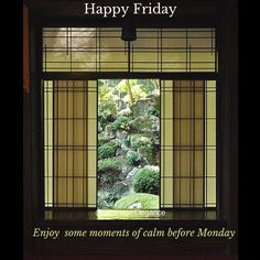 #Friday is here. Take some time for #leisure; have some quiet moments and enjoy  the weekend.