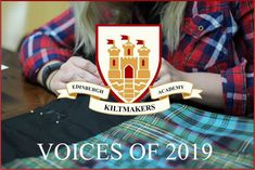 Four EKA Students share their experience as a student of The Edinburgh Kiltmakers Academy Sounds Good, Keep It Real, Best Teacher, Looking Back, Edinburgh, Something To Do, The Voice, Things To Think About, Students