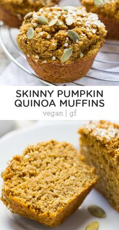 These skinny pumpkin quinoa muffins are made without any oils, eggs, dairy or gluten. Plus, they're naturally sweetened and seriously delicious! Best Moist Muffin Recipe, Muffin Recipes, Baking Recipes, Whole Food Recipes, Vegan Dessert Recipes, Quinoa Muffins, Skinny Muffins, Gluten Free Pumpkin, Pumpkin Recipes