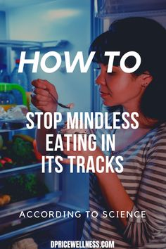 How to stop mindless eating? Stopping may involve making a big change to your diet. Learn what causes mindless eating and what changes you may need to make to stop it.   changing eating habits, how to change eating habits, changing eating habits tips, ways to change eating habits Lose Weight In A Month, Losing Weight Tips, Diet Plans To Lose Weight, Weight Loss Goals, Healthy Weight, How To Lose Weight Fast, High Calorie Diet, Mindless Eating, Health And Wellness Coach