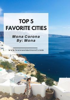 Mona Corona Favorite City