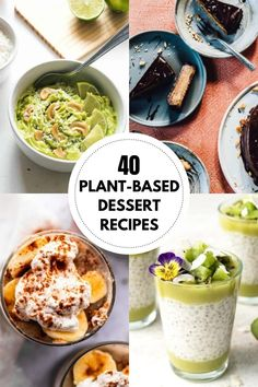 A collection of 40 Plant Based Desserts from some of the best food bloggers out there! All plant based dessert recipes are gluten-free and vegan. Everything from no-bake and raw desserts to pudding, pie, cake and ice cream recipes can be found in this fun and healthy round-up! Enjoy.