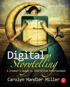 "Read ""Digital Storytelling A creator's guide to interactive entertainment"" by Carolyn Handler Miller available from Rakuten Kobo. Digital Storytelling shows you how to create immersive, interactive narratives across a multitude of platforms, devices,. Narrativa Digital, Digital Media, Reading Online, Books Online, Storytelling Techniques, Digital Storytelling, Good Day Song, New Media, Entertainment"