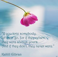 kalil gibran quotes | When love beckons to you, follow him, Though his ways are hard and ...