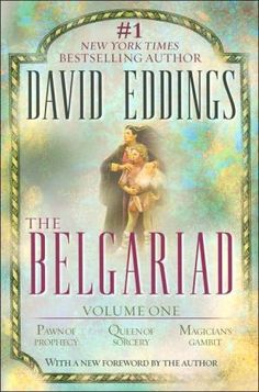 The Belgariad, Volume 1: Pawn of Prophecy, Queen of Sorcery, Magician's Gambit