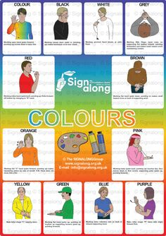 Colours Poster, J) Posters, Signalong Store Indian Sign Language, Sign Language Book, Sign Language Chart, Sign Language Phrases, Sign Language Alphabet, Sign Language Interpreter, Learn Sign Language, British Sign Language, Sms Language
