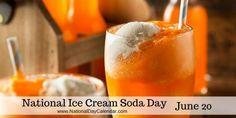 National Ice Cream Soda Day June 20
