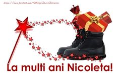 La multi ani Nicoleta! Combat Boots, Diy And Crafts, Anul Nou, Ely, Advent, Christmas, Animation, Holidays, Birthday