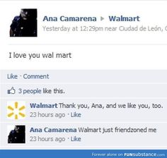 Walmart has everything, including a love life. I need to go to walmart.
