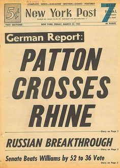 Patton 3rd Army Crosses Rhine Operation Plunder New York Post March 23 1945  B2