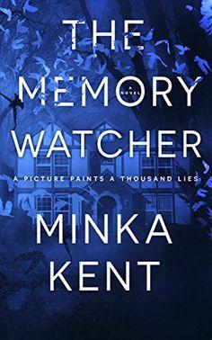 The Memory Watcher - A Psychological Thriller by Minka Kent https://www.amazon.com/dp/B01N7QM9AU/ref=cm_sw_r_pi_dp_x_x5NFyb601J43C