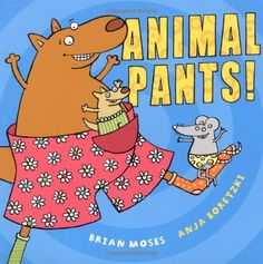 Animal Pants! by Brian Moses