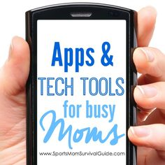 Apps & Tech Tools for Busy Team Moms