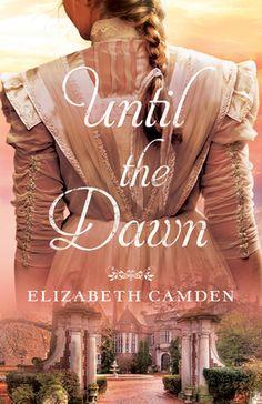 """Christian Fiction Addiction: Beautifully written: """"Until the Dawn"""" by Elizabeth..."""
