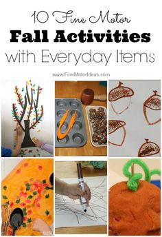 10 Fine Motor Fall Activities with Everyday Items great for toddlers and preschoolers