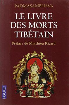 Amazon.fr - Le livre des morts Tibétain - PADMASAMBHAVA, Philippe CORNU, Matthieu RICARD - Livres