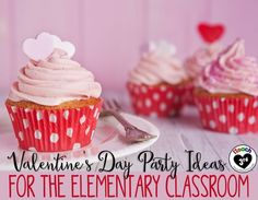 Valentine's Day Party ideas for the Elementary Classroom