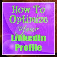 How To Optimize Your LinkedIn Profile #LinkedIn #Jobsearch #socialmedia