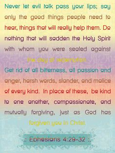 Say only good things...Ephesians 4: 29-32