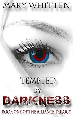Tempted by Darkness (The Alliance Trilogy Book 1) by Mary Whitten, http://www.amazon.com/dp/B00V3KJYJE/ref=cm_sw_r_pi_dp_bynhvb1MFZRG9