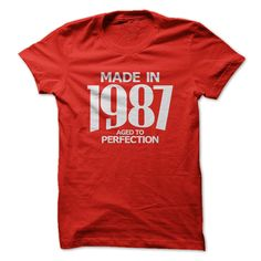 Made in 1987 - Aged to Perfection
