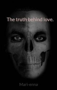 "Read ""The truth behind love. - When the devil knocks on your door..."" #wattpad #chicklit"