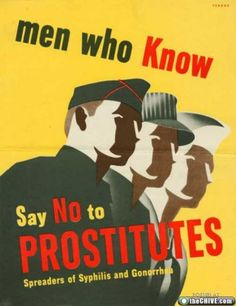 """When considering discussions regarding female street harassment and online gaming harassment, I find it ironic that this poster antagonizes women. In gaming culture, men actively pursue women, they are not the ones """"knowing to say no."""" The poster implies that women and prostitutes are part of the same problem regarding sexual disease. This poster also provides an alienating and heterosexually charged space that is governed by patriarchy within militainment and gaming culture."""