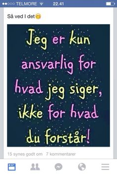 men jeg vil gerne forklare hvis der er brug for det😉! Funny Facts, Funny Signs, Cool Words, Wise Words, Normal Quotes, Inspirational Verses, Proverbs Quotes, One Liner, Quotations