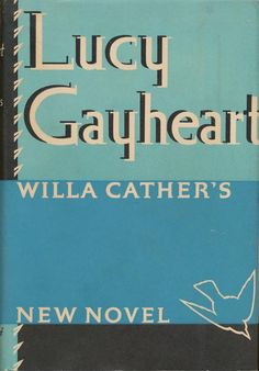 Lucy Gayheart by Willa Cather 1935