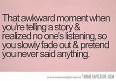 #Thatawkwardmoment ......