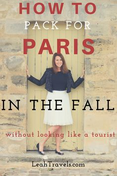 how-to-pack-for-paris-in-the-fall-without-looking-like-a-tourist-by-leah-walker