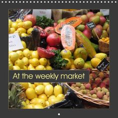 At the weekly market - CALVENDO calendar by Angelika Keller - #calendar #fruit #vegetables #market