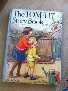 """Blackie's """"The TOM-TIT Story Book"""", illus. Cicely Mary Barker"""