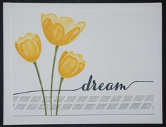 Stampin' Up! - Tranquil Tulips, Dare To Dream, Butterfuly Basics stamp sets - Whisper White cardstock - Old Olive, Daffodil Delight, Crushed Curry, Smoky Slate & Black Memento ink pads - Check out my website for measurements