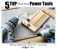 5 TOP must have Power Tools for the DIYer / includes what to get, what they do, where to find, side by side comparisons and more! By Funky Junk Interiors for #eBay