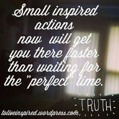 Inspired Actions-Tuesday Truths