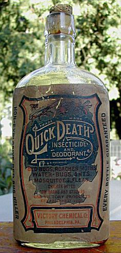 Quick Death;  Insecticide And Deodorant. Victorian...Umm, WOW!  I don't know what the hell to say...