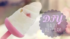 DIY Healthy Ice-Cream (+playlist)