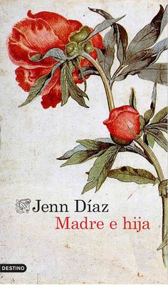 Buy Madre e hija by Jenn Díaz and Read this Book on Kobo's Free Apps. Discover Kobo's Vast Collection of Ebooks and Audiobooks Today - Over 4 Million Titles! Paula Isabel Allende, I Love Reading, Free Apps, Audiobooks, My Books, Flora, This Book, My Love, Frases