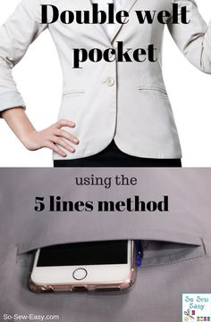 How to make a double welt pocket using the 5 lines method - So Sew Easy - http://so-sew-easy.com/how-to-make-a-double-welt-pocket-simplified-tailoring-method/