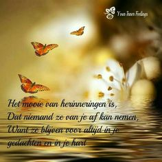 . Rumi Quotes, Quotes Positive, Life Quotes, Inspirational Quotes, Loosing Someone, Butterfly Quotes, Miss You Mom, Facebook Quotes, Dutch Quotes