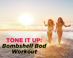 Sweat It Out with the Tone It Up Girls for a Bombshell Bod. #fitness #workouts