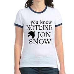 You Know Nothing Jon Snow T> You Know Nothing Jon Snow> Scarebaby Design
