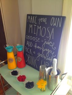 Mimosa Bar- Like the directions on the chalkboard!