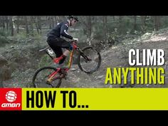 How To Climb Anything On Your Mountain Bike | MTB Skills - YouTube