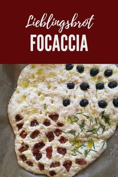 Das beste Focaccia der Welt: Leckeres Brot-Rezept Recipe for a quick focaccia bread – with yeast dough and a choice of herbs, dried tomatoes and olives. Foccacia, herb bread for grilling, salad or buffet